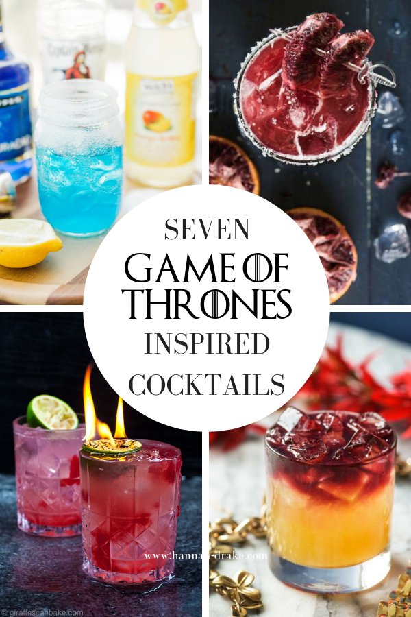 7 Game of Thrones Inspired Cocktails