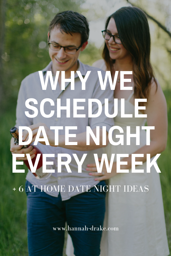 Scheduling Date Night with Your Spouse + 6 easy at-home date night ideas that you can do tonight!