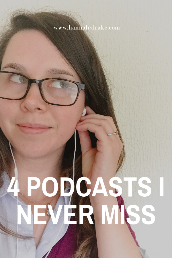 4 Podcasts I Never Miss
