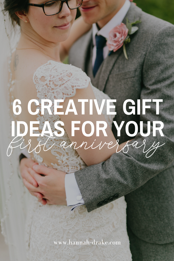 6 Creative Gift Ideas for Your First Anniversary - Think Outside the Box