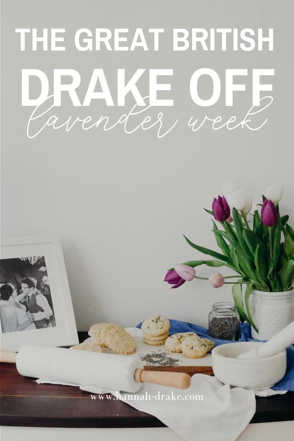 The Great British Drake Off: Lavender Week