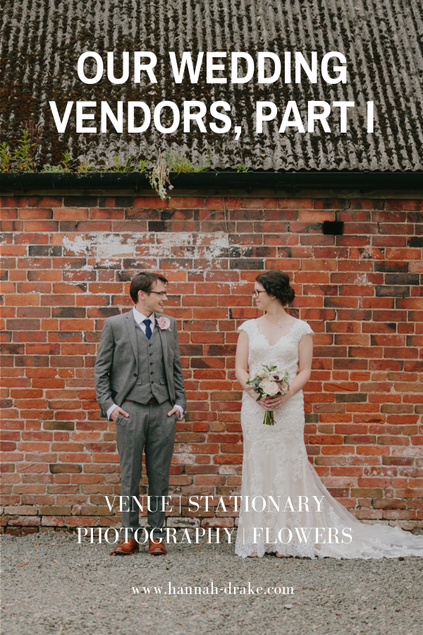 Our Wedding Vendors, Part I