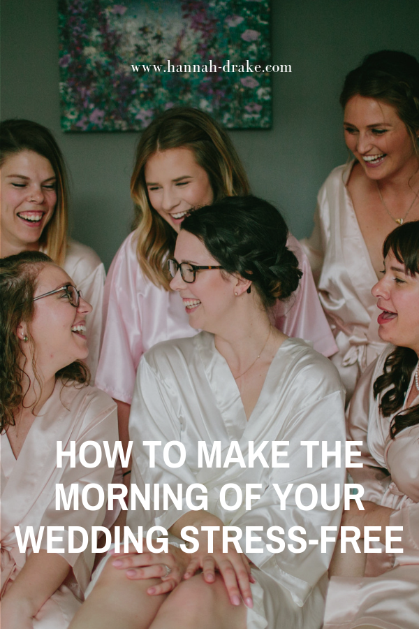 How to Make the Morning of Your Wedding Stress-Free
