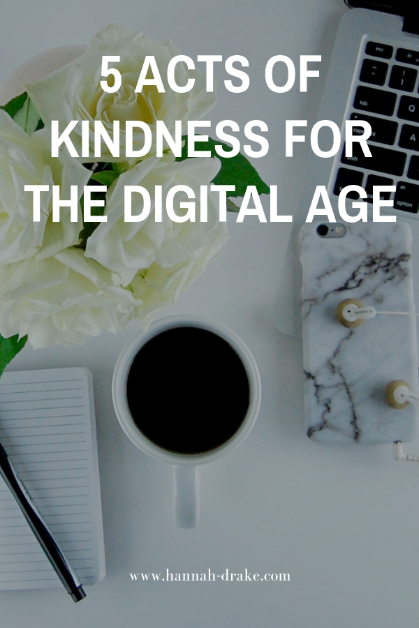5 Acts of Kindness for the Digital Age