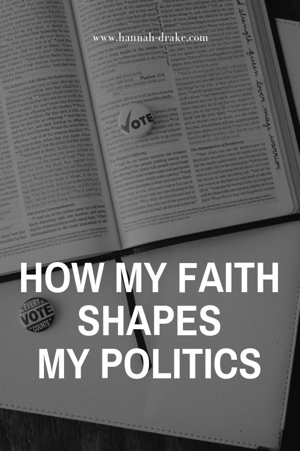How My Faith Shapes My Politics