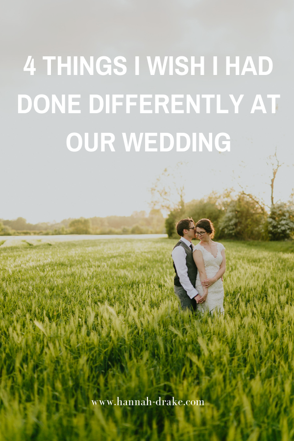 4 Things I Wish I Had Done Differently at Our Wedding