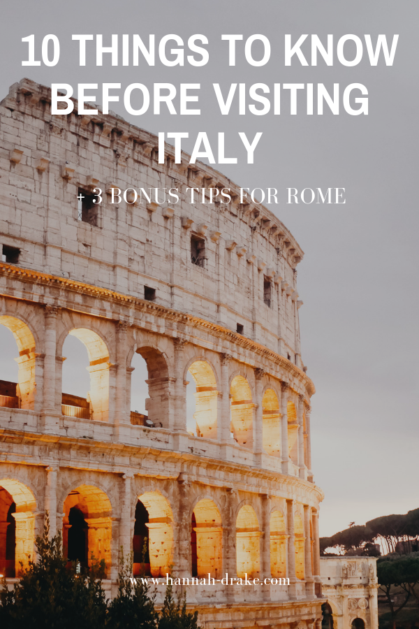 10 Things to Know Before Visiting Italy