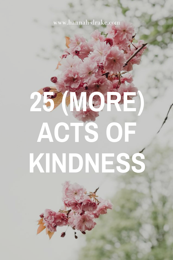 25 (More) Acts of Kindness