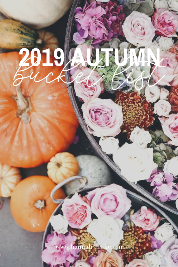 2019 Autumn Bucket List