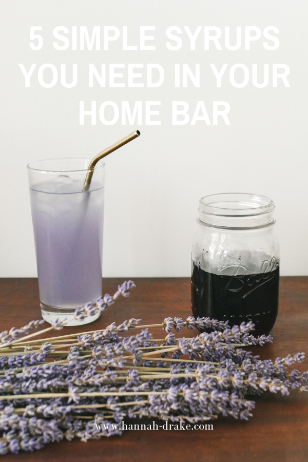 5 Simple Syrups You Need in Your Home Bar