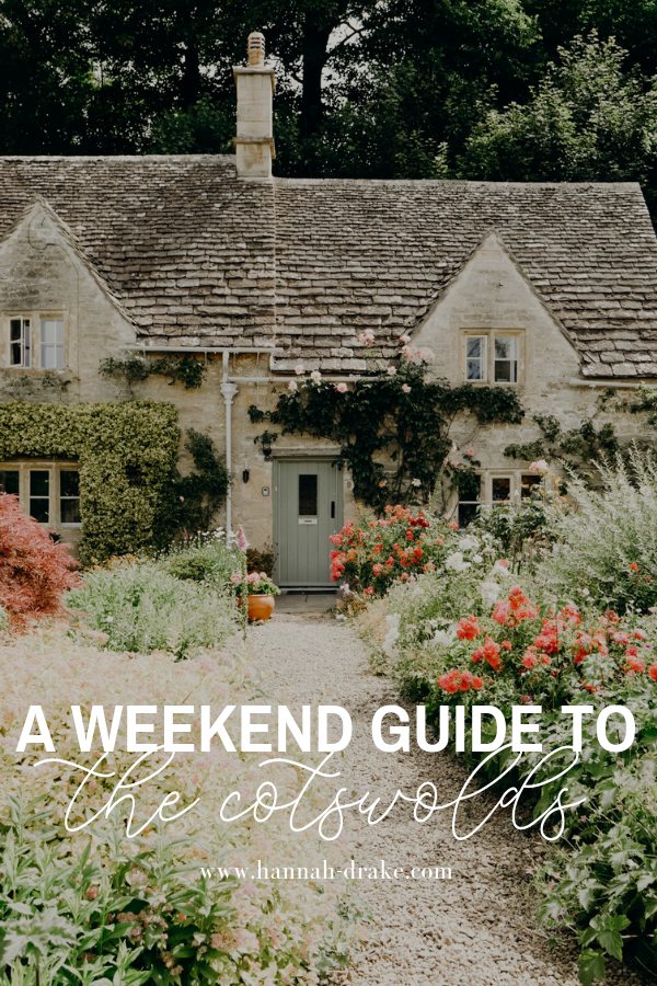 A Weekend Guide to the Cotswolds
