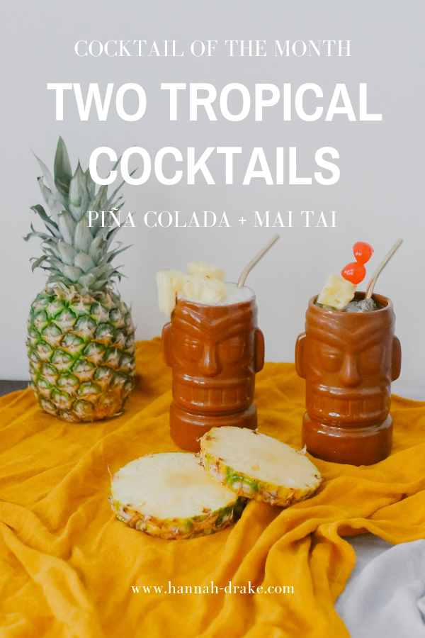Two Tropical Cocktails - Piña Colada & Mai Tai