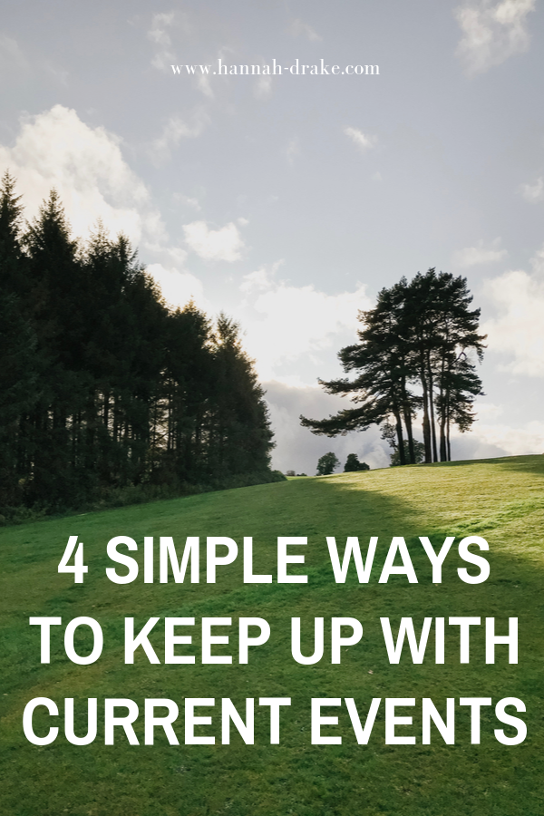 4 Simple Ways to Keep Up with Current Events