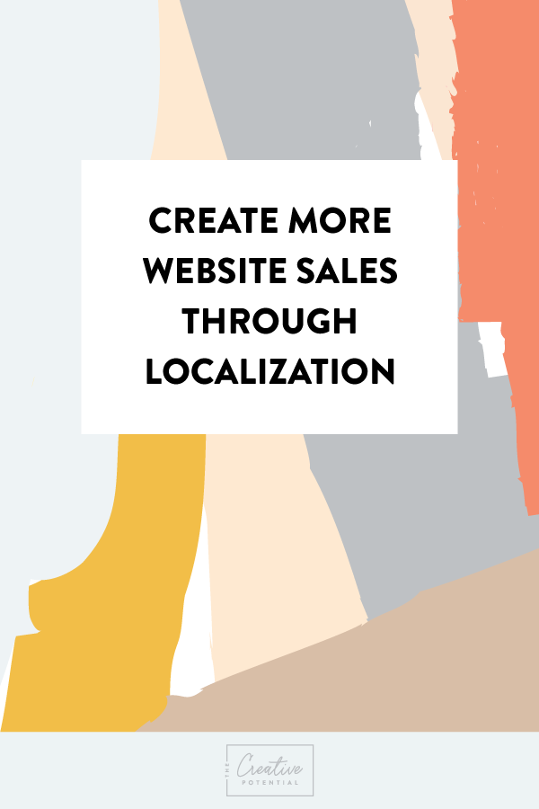 Create-More-Website-Sales-Through-Localization.png