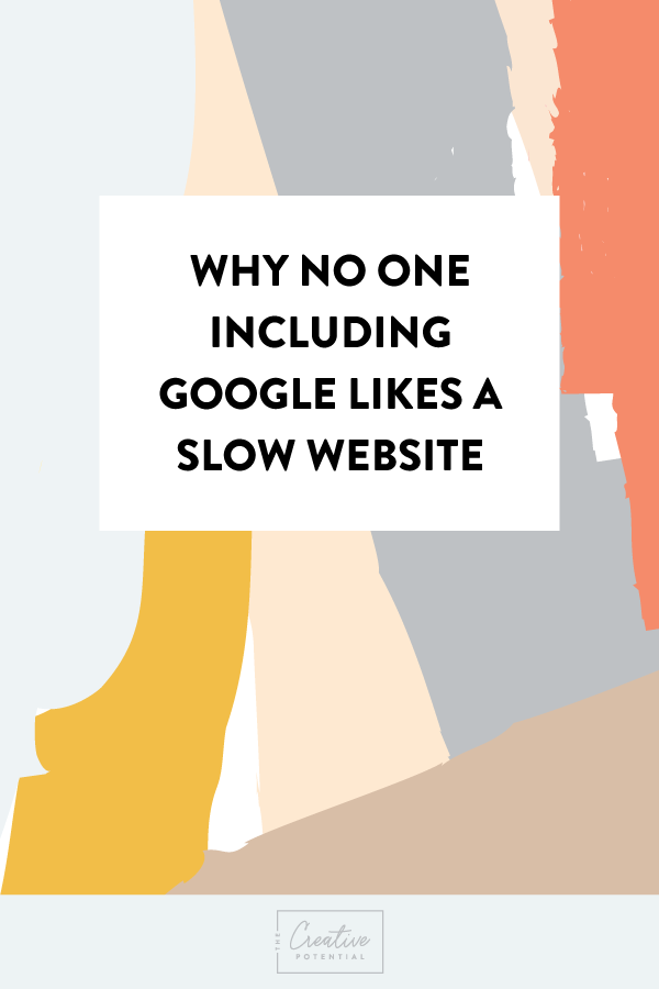 Why-No-One-Likes-a-Slow-Website.png