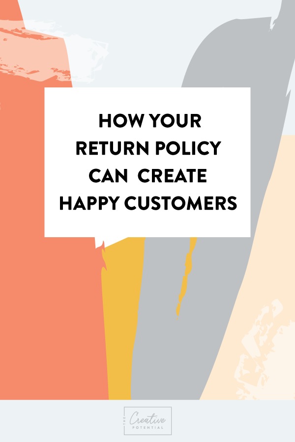 Create-a-Return-Policy-that-Brings-Happy-Customers.png