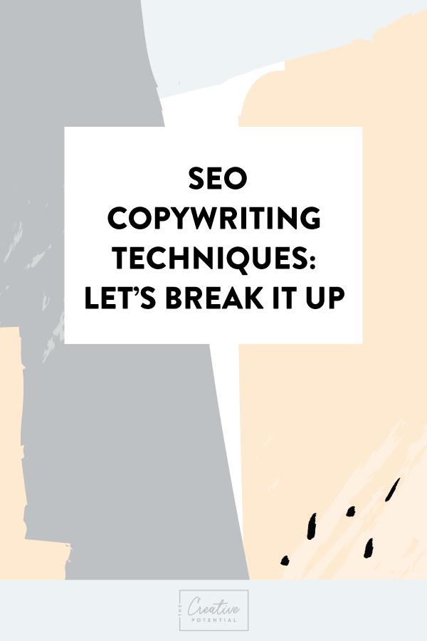 SEO-Copywriting-Techniques--Let's-Break-that-Up.png