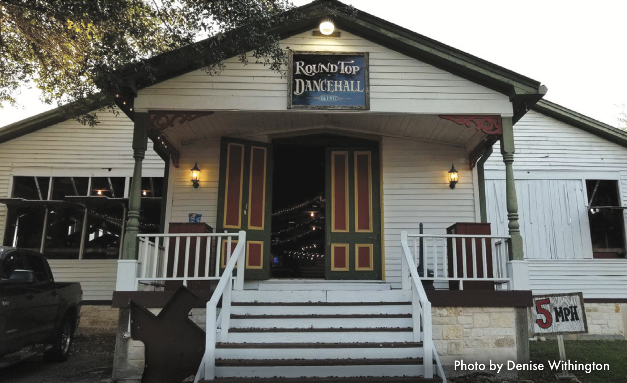 Photo by Denise Withington  Round Top Dance Hall has live music every Friday and Saturday.