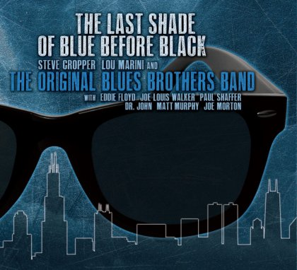 The Last Shade of Blue Before Black The Original Blues Brothers.preview-small.jpg