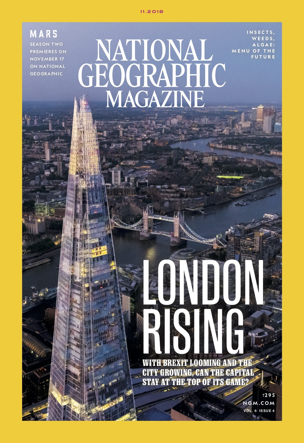 NATIONAL GEOGRAPHIC MAGAZINE - LONDON RISING   Three decades of growth reinvented the urban landscape in London—and transformed it into the preeminent global city. But amid growing pains and with Brexit looming, can it stay on top?