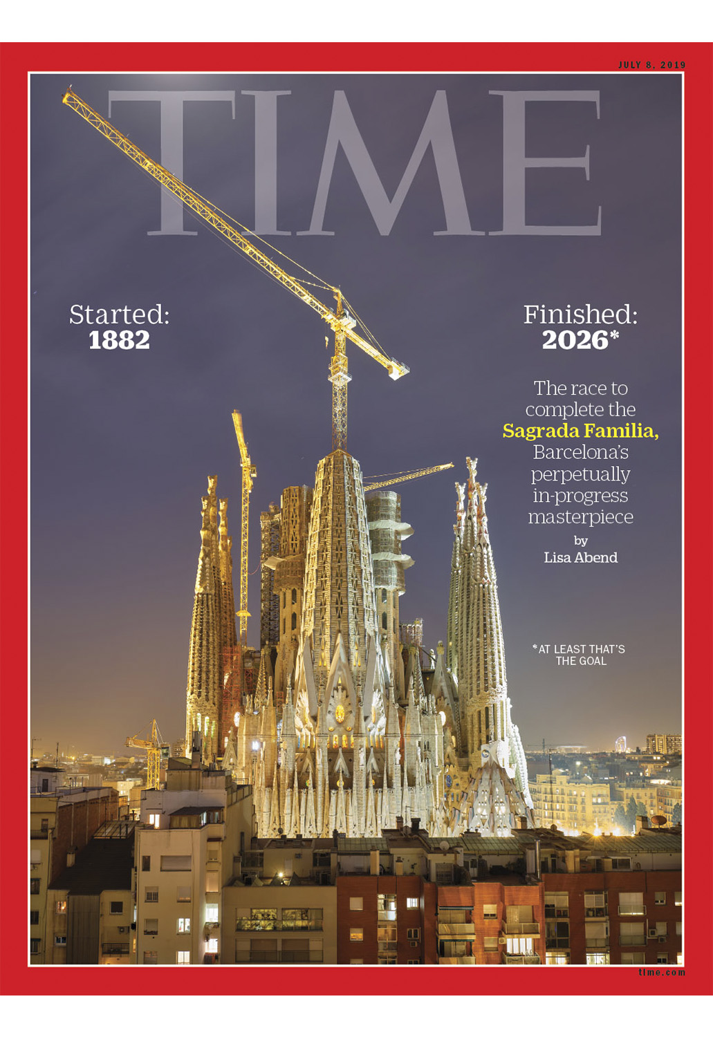 TIME - GAUDÍ'S GREAT TEMPLE   The construction site of Sagrada Familia in Barcelona has been tirelessly at work since 1882. More than a century later, completion seems close.