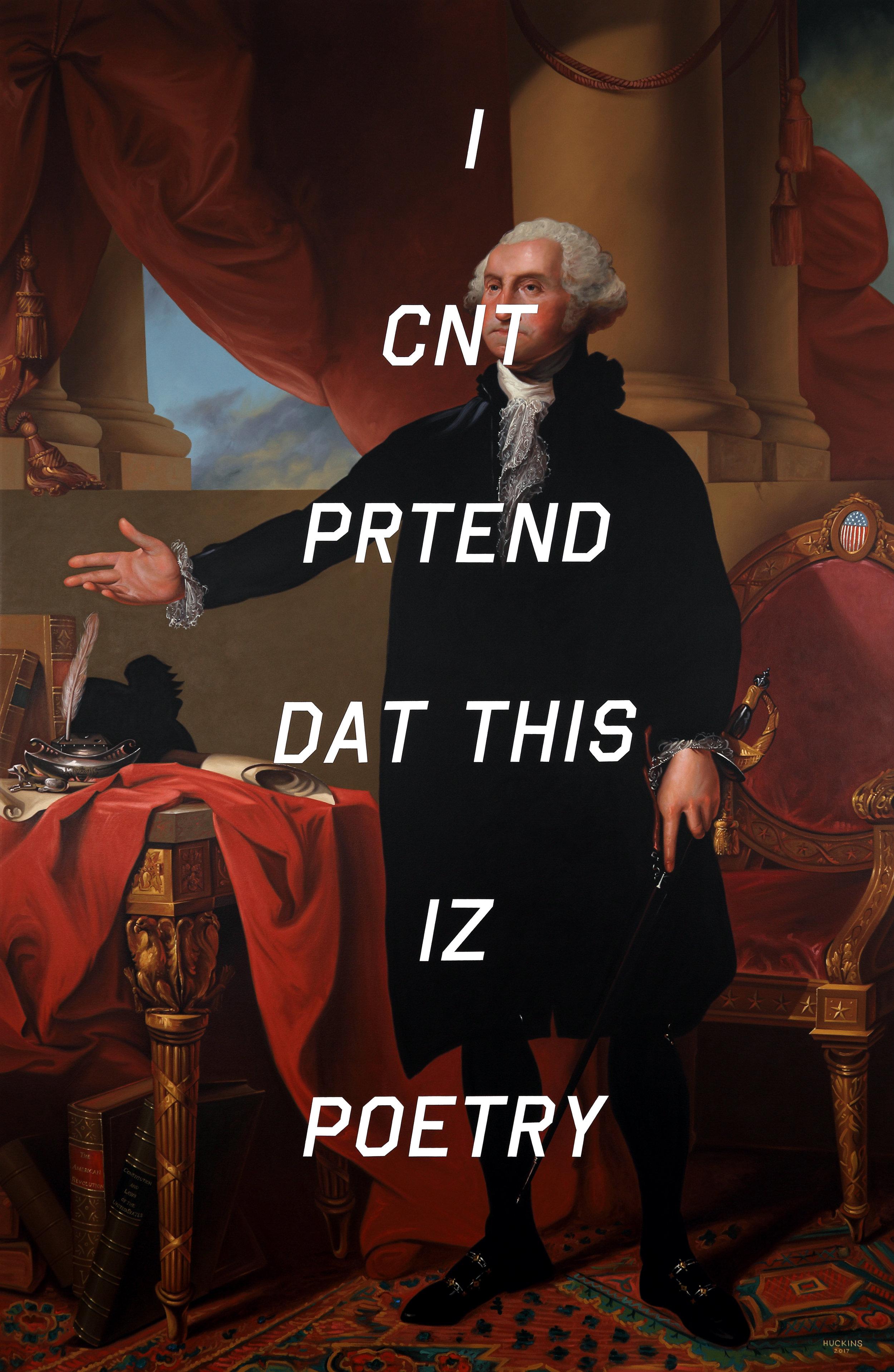 KContemporaryArt_Huckins_George Washington (The Lansdowne Portrait), I Can't Pretend That This Is Poetry_2017_AcrylicOnCanvas_84x54_26000.jpg
