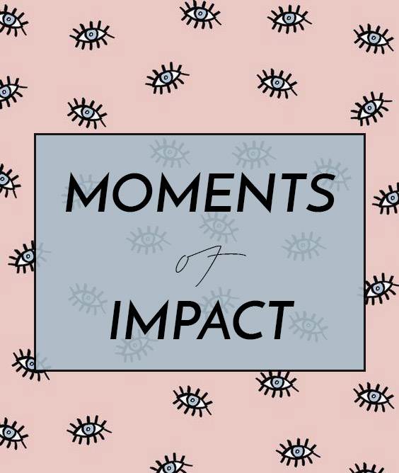 moments-of-impact