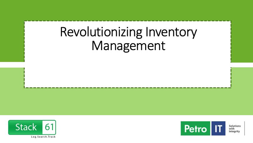 Revolutionizing inventory management Petro IT