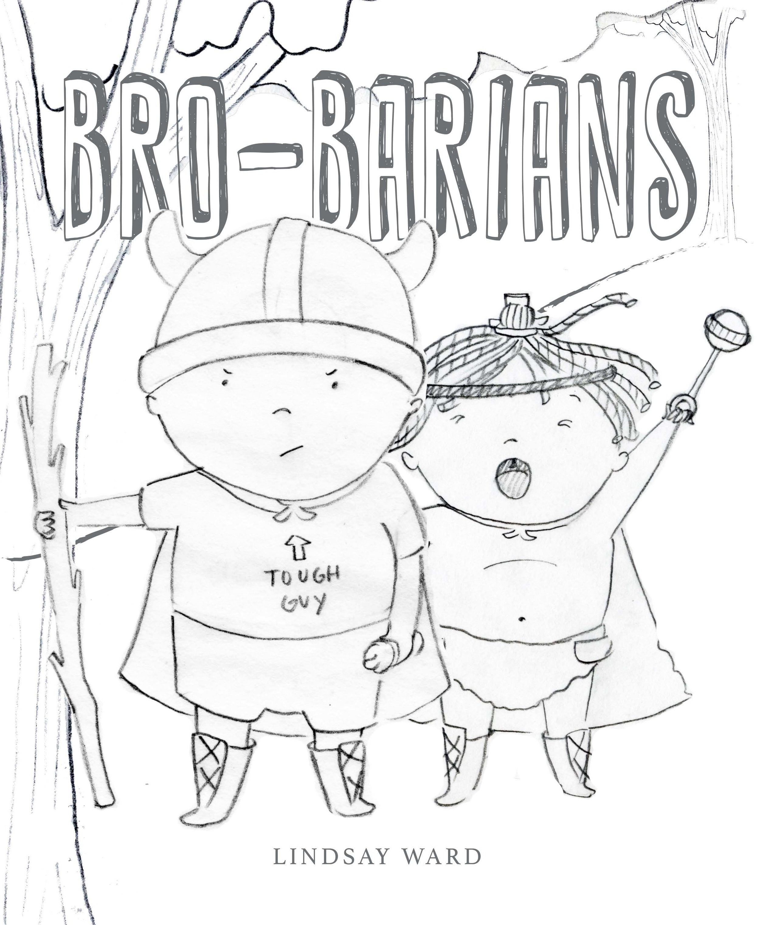 Brobarians  Cover Sketch 3