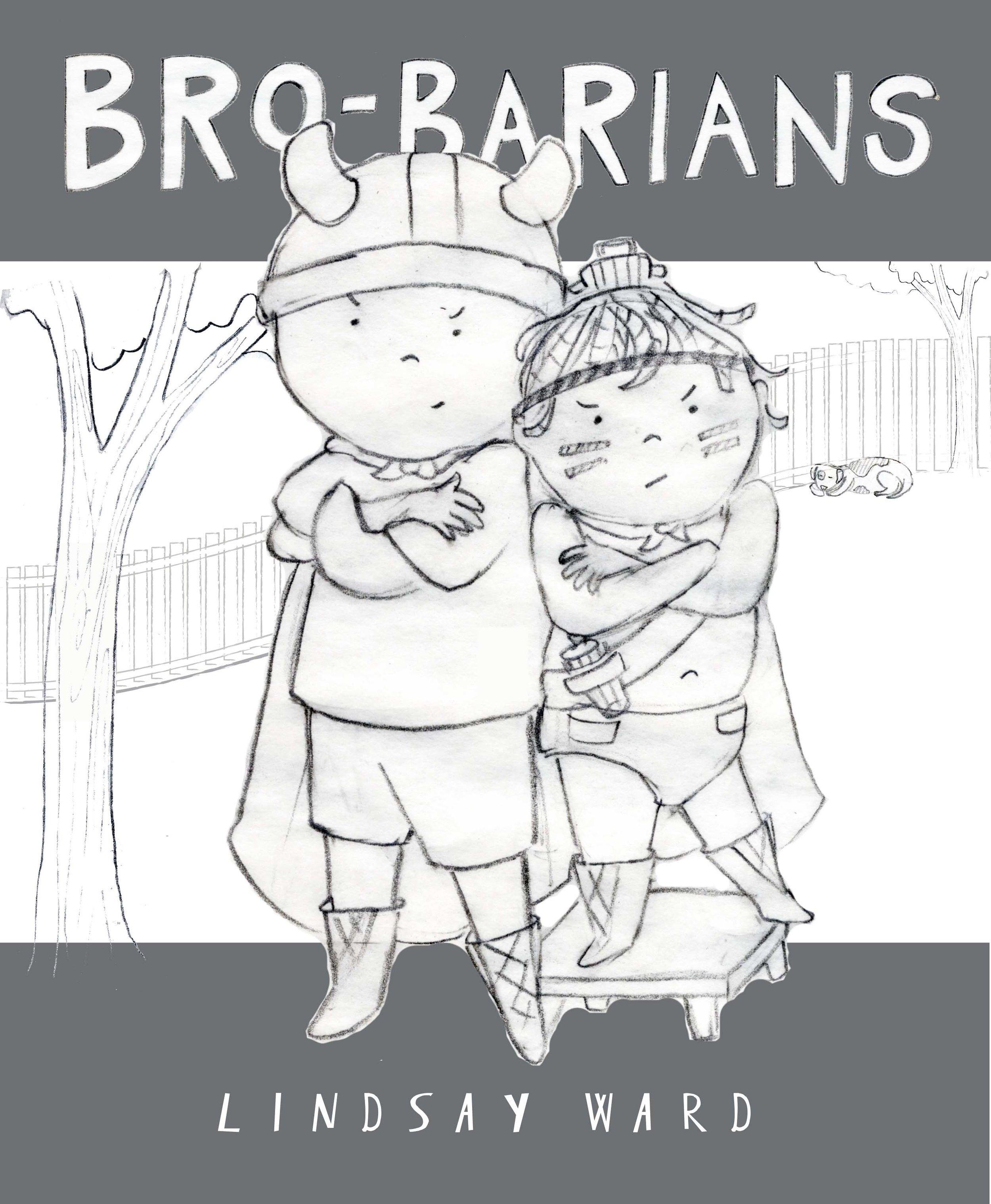 Brobarians  Cover Sketch 6