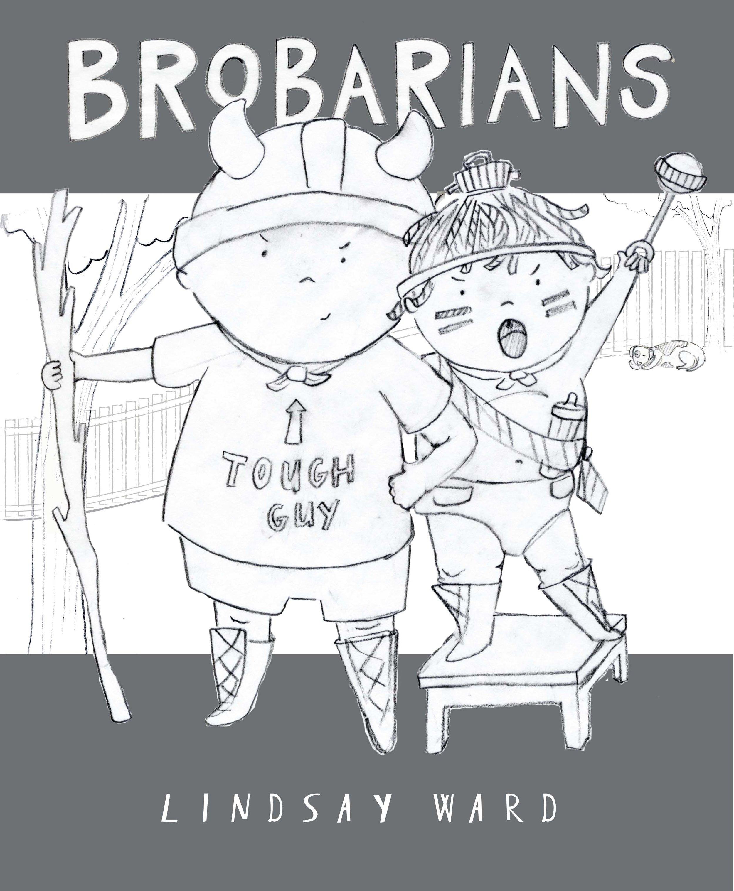 Brobarians  Cover Sketch 7