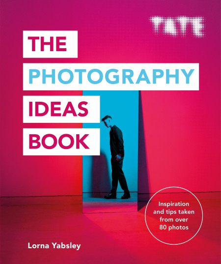 (Upcoming ,5th sept 2019) The Photography Ideas Book, Lorna Yasbley, Octopus books x TATE, 2019.