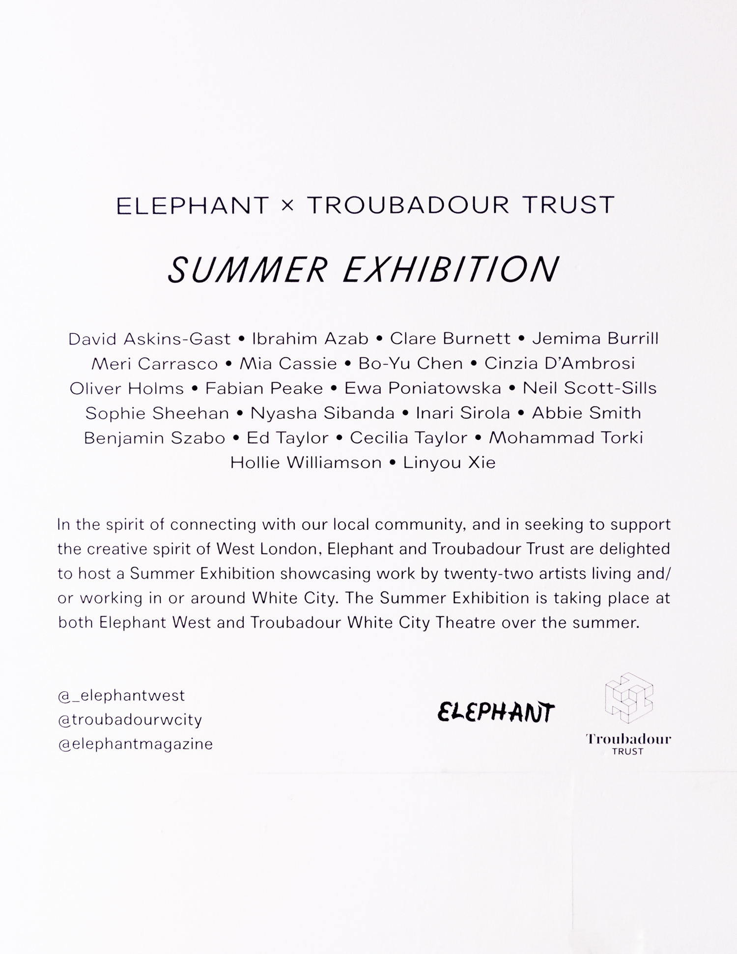 Elephant Magazine Summer Exhibition, Elephant West, White City, 2019.