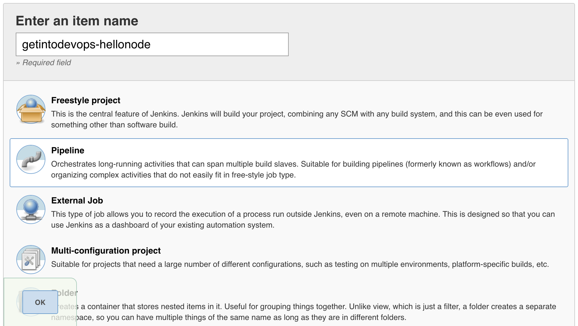 Type a name for your project, and select  Pipeline  as the project type.