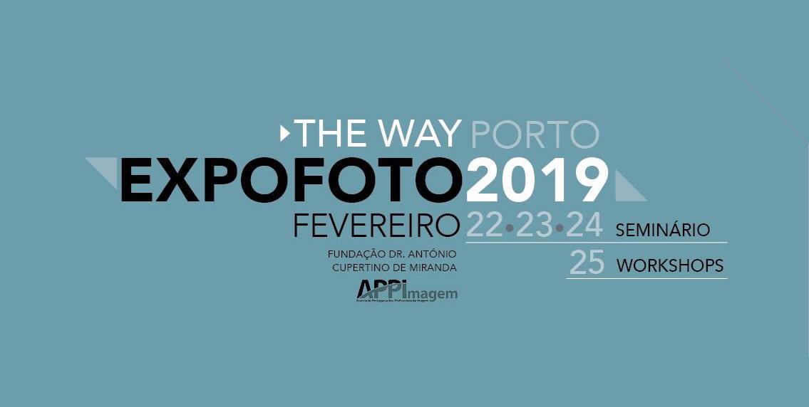 EXPOFOTO 2019 - OPORTO - Fundación Antonio Cupertino de MirandaFrom February 22 to 25, 2019https://expofoto.appimagem.pt