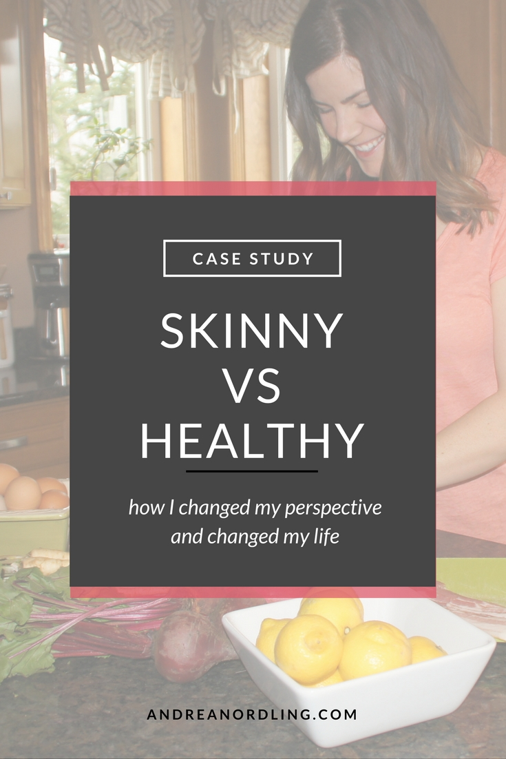 Skinny vs. Healthy: How changing my perspective on food changed my life