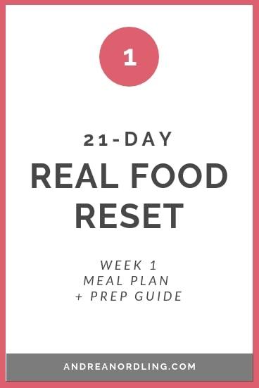 REAL FOOD RESET WEEK 1.jpg
