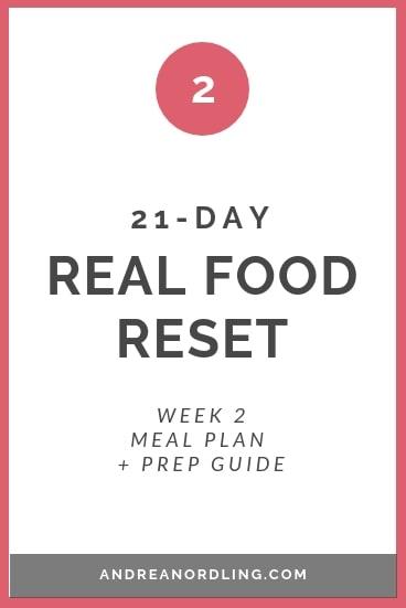 REAL FOOD RESET WEEK 2.jpg