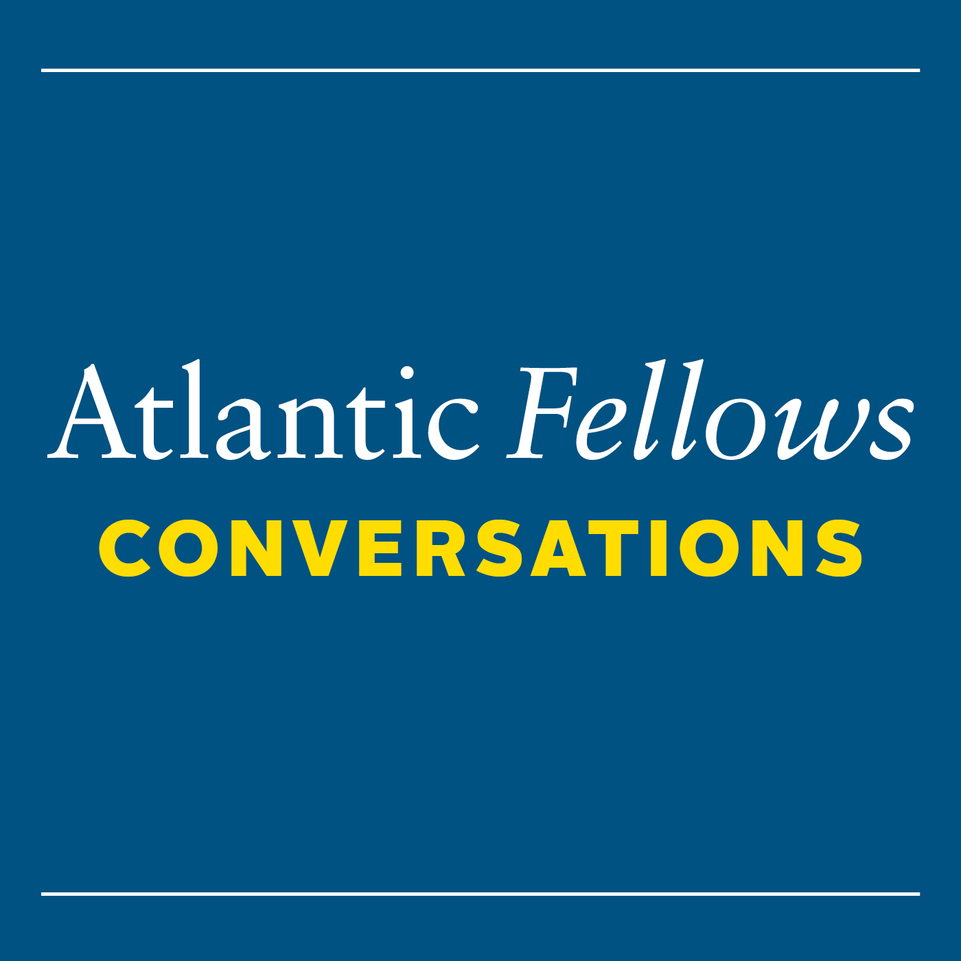 Atlantic Fellows Conversations