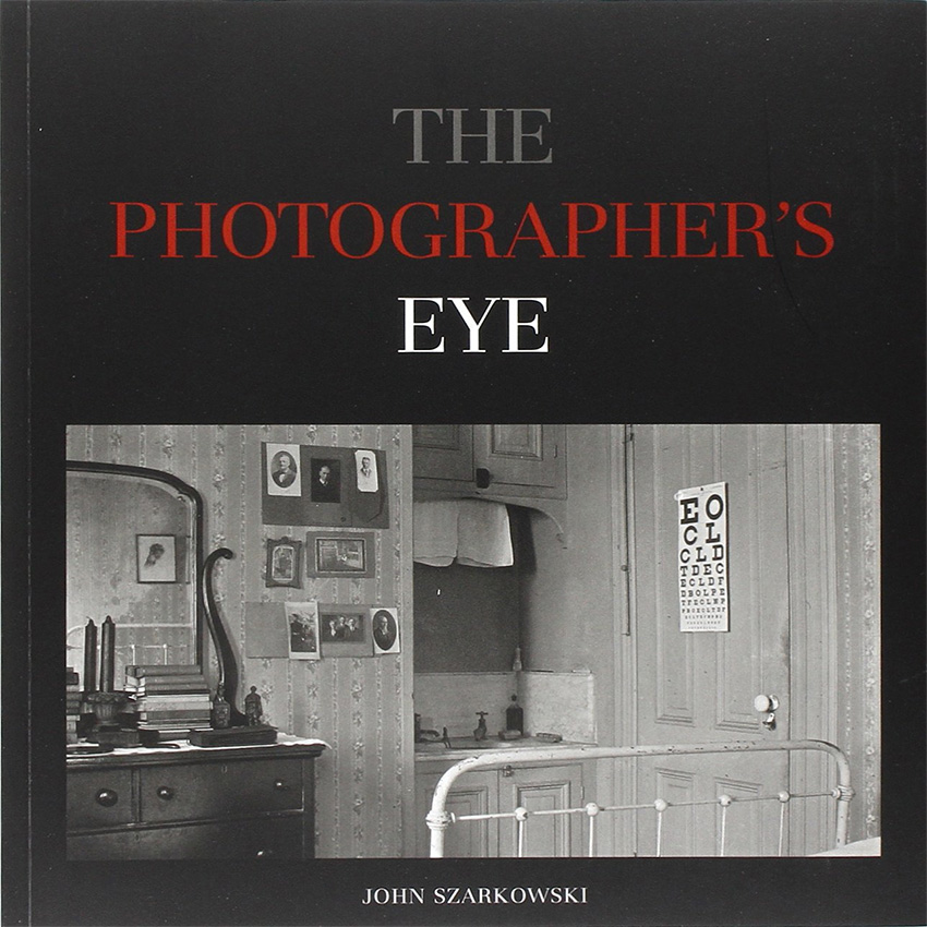 John Szarkowski, The photographers eye.