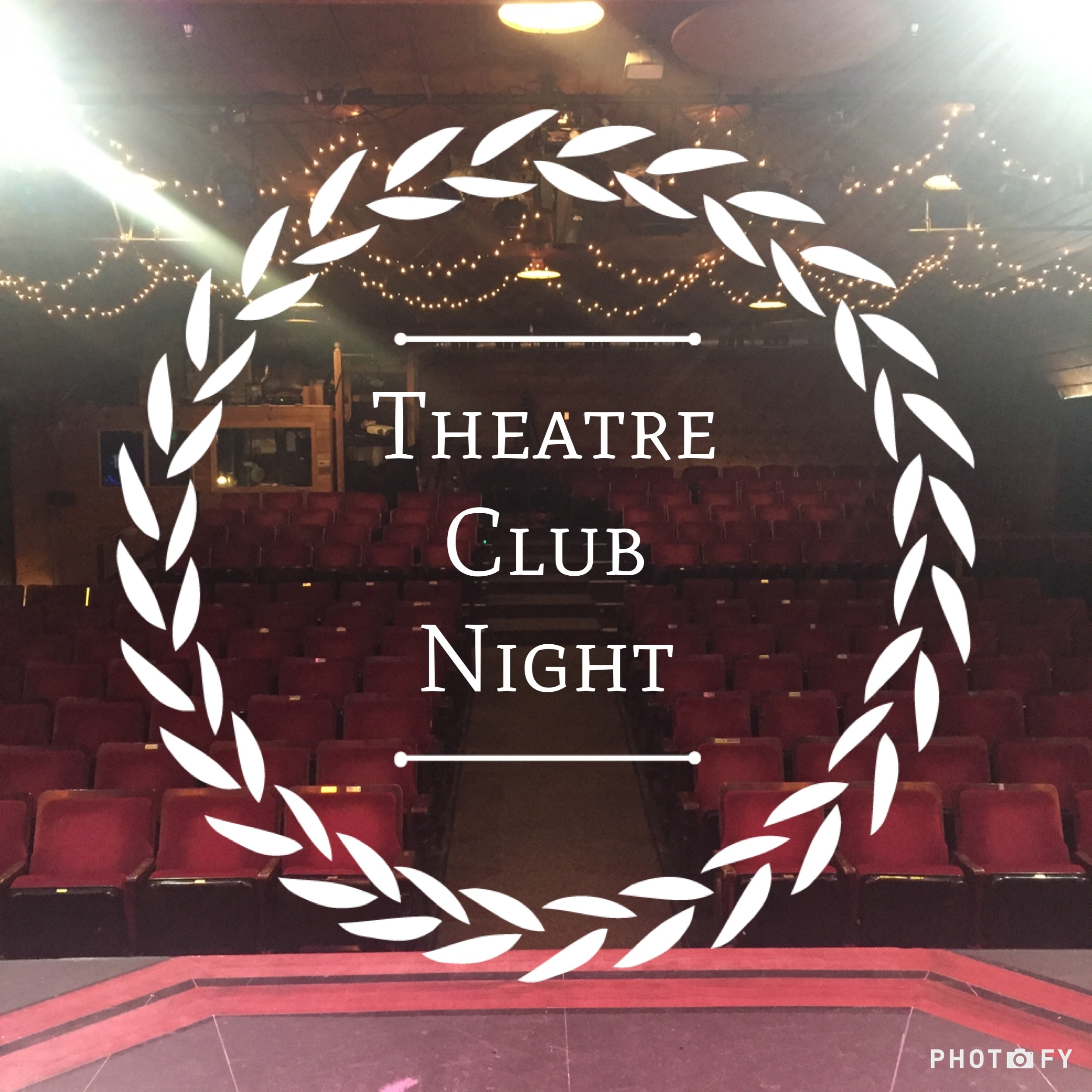 Theatre Club Night - Patrons are encouraged to stay after the performance for a free talkback with the cast and director.