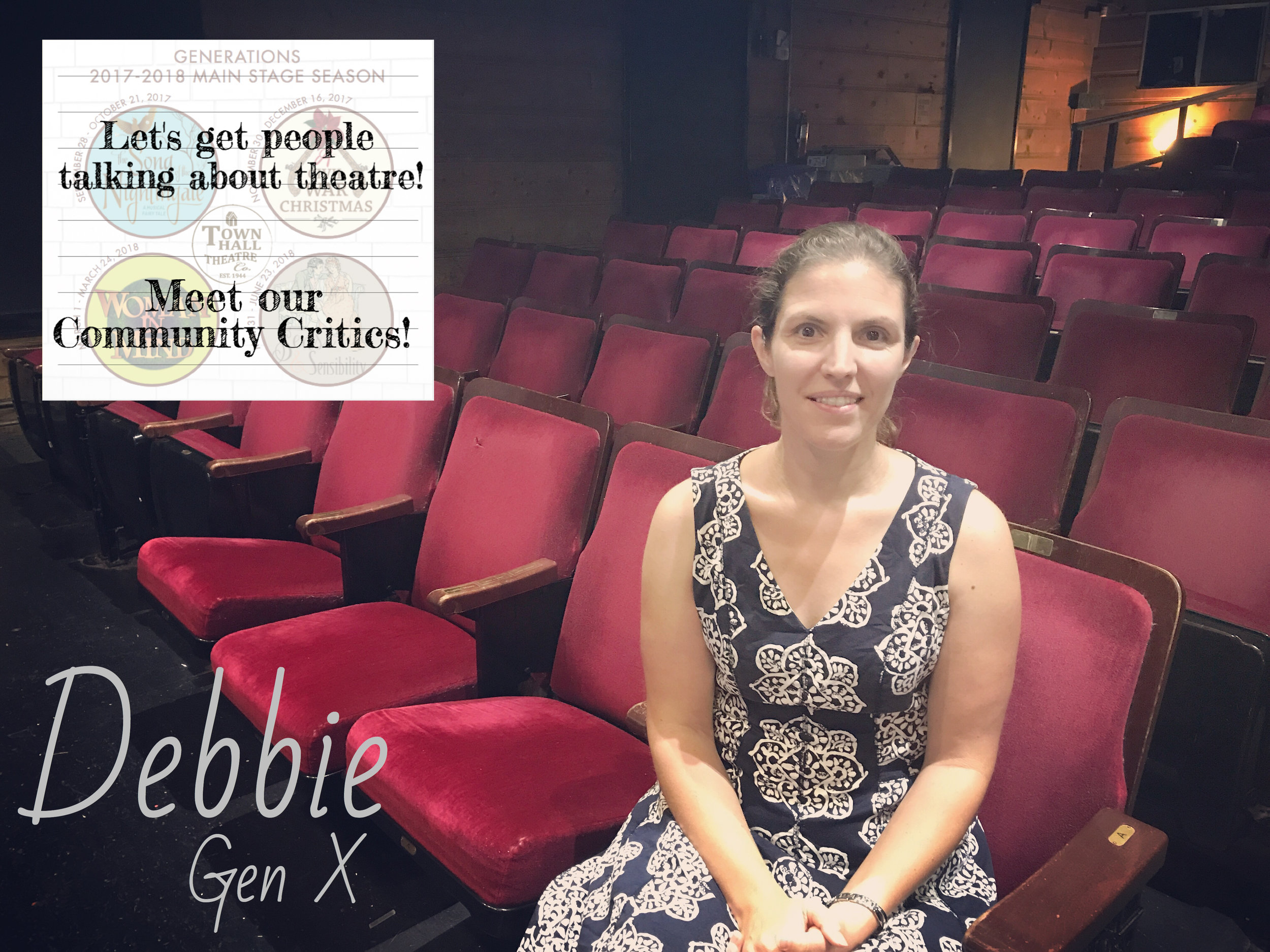 Debbie - READ WHAT DEBBIE HAS TO SAY ABOUT OUR UPCOMING SEASON!READ WHAT DEBORAH HAS TO SAY ABOUT SONG OF THE NIGHTINGALE!READ WHAT DEBBIE HAS TO SAY ABOUT A CIVIL WAR CHRISTMAS!READ WHAT DEBBIE HAS TO SAY ABOUT WOMAN IN MIND!READ WHAT DEBBIE HAS TO SAY ABOUT SENSE AND SENSIBILITY!