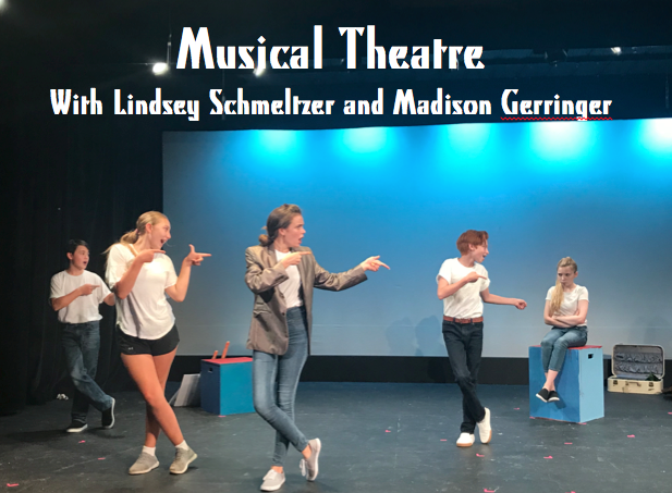 Workshop 2: Musical Theatre—Students will work with Madison Gerringer and Lindsey Schmeltzer on individual and ensemble musical theatre repertoire focusing on the three main facets of musical theatre: singing, dancing and acting. Class Listing: Summer Workshop 2 -