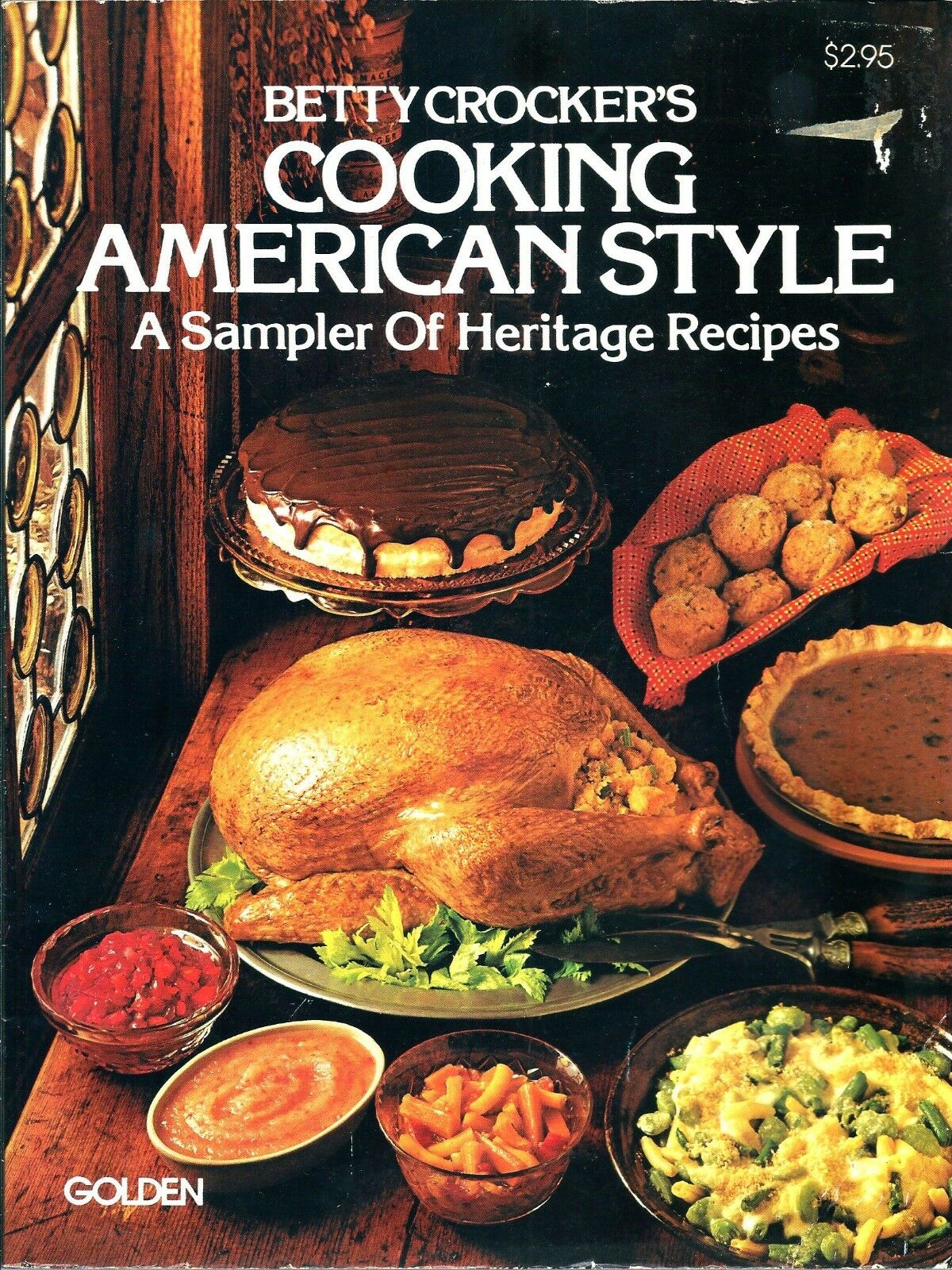 Betty Crocker's Cooking American Style Cookbook Dated 1975
