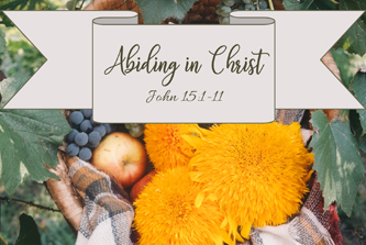 Abiding in Christ Sermon Title.jpg