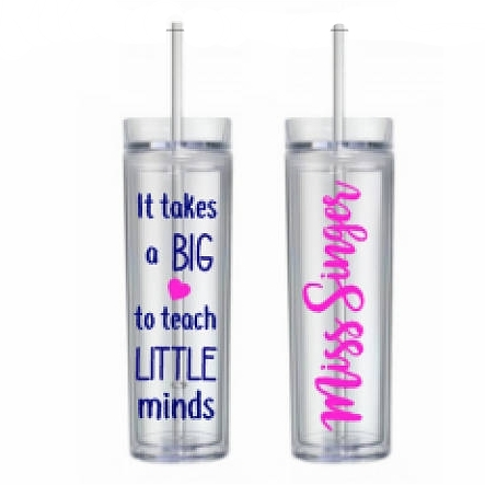 Teacher/role model tumbler - $10.50