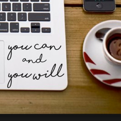 motivational laptop decal - $4.50