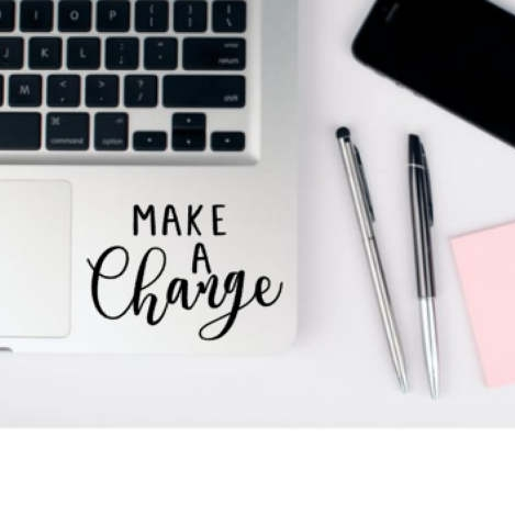 make a change laptop decal - $3.50