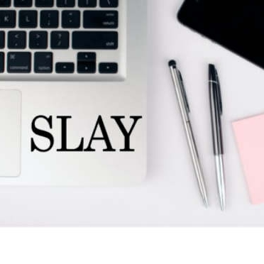 slay laptop decal - $3.00