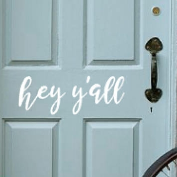 hey y'all door decal - $5.00